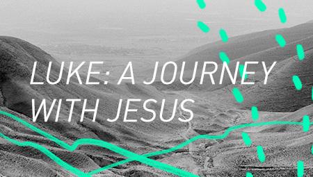 Luke: A Journey with Jesus