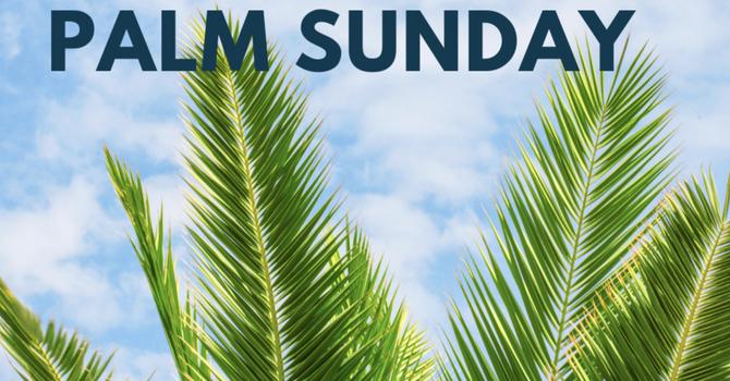 Palm Sunday Worship  image