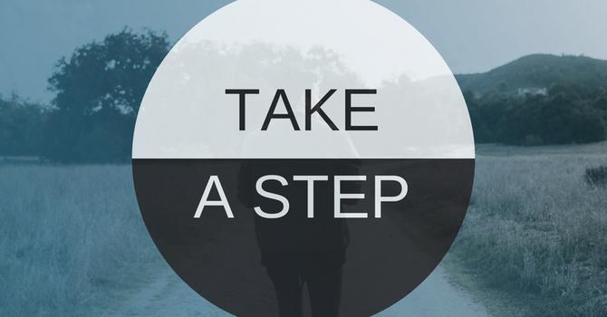 Take a step.