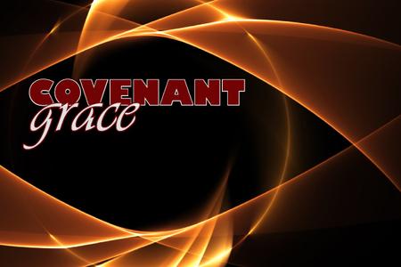 Covenant Grace