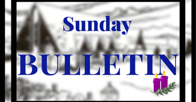 Bulletin - Sunday, December 10, 2017  image