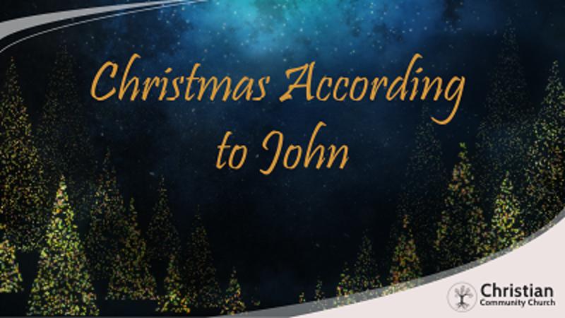 When God became Man: Christmas according to John