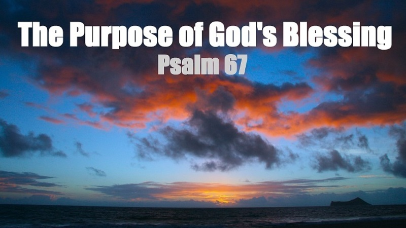 The Purpose of God's Blessing