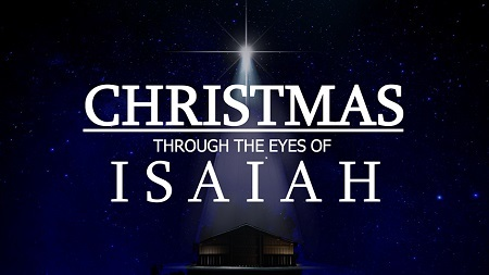 Christmas through the Eyes of Isaiah
