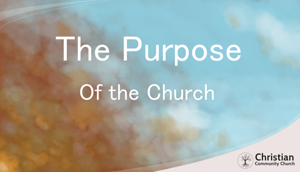 Purpose of Church