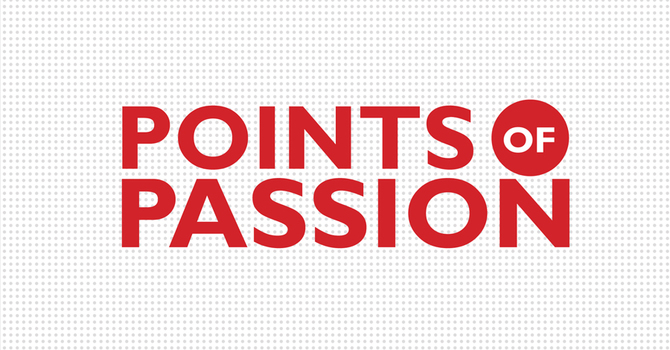 Points of Passion