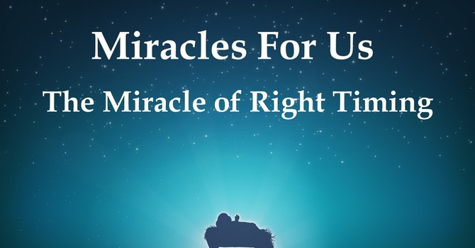 The Miracle of Right Timing