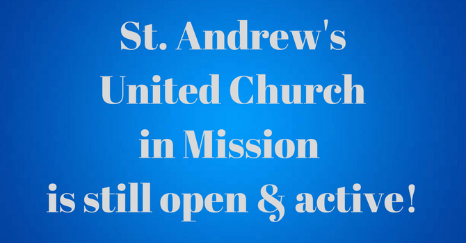St. Andrew's United Church is Still Open & Active in the Community! image