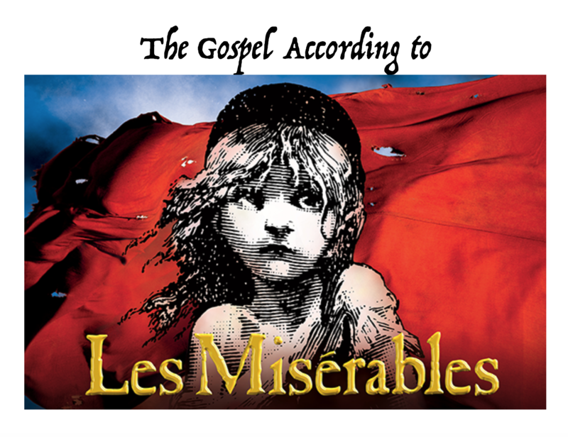 The Gospel According to Les Miserables
