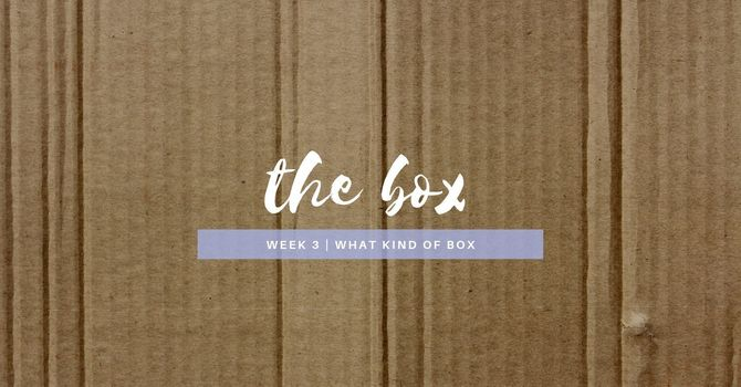 What Kind of Box