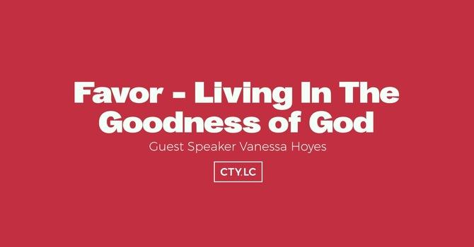 Favor - Living in the Goodness of God (Vanessa Hoyes)