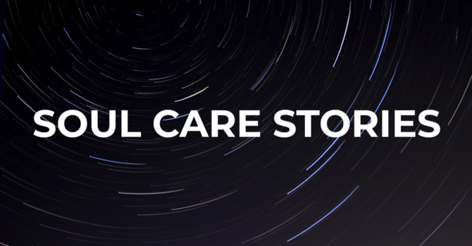 Soul Care Stories