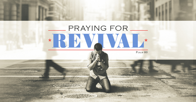 How to Pray for Revival
