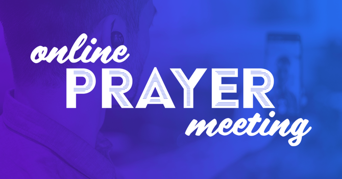Online Prayer Meetings