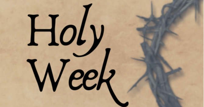 Introduction to Holy Week Worship at Home image