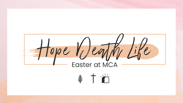Easter: Hope, Death, Life