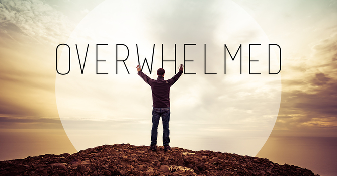 Overwhelmed by Pain & Suffering