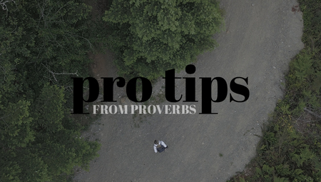 Pro Tips From Proverbs