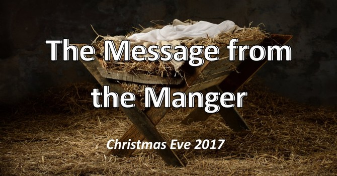 The Message From the Manger