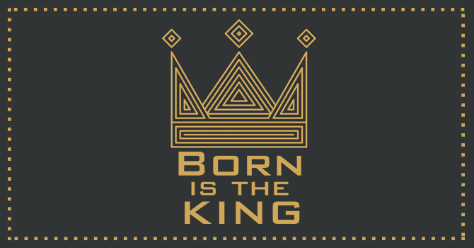 Born Is The King image