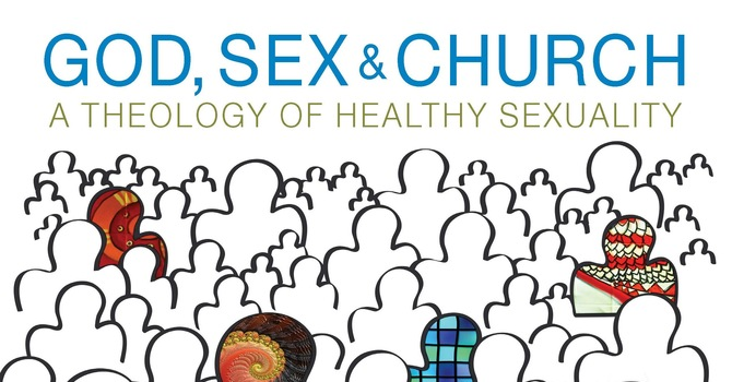 GOD, SEX & CHURCH: a theology of healthy sexuality image