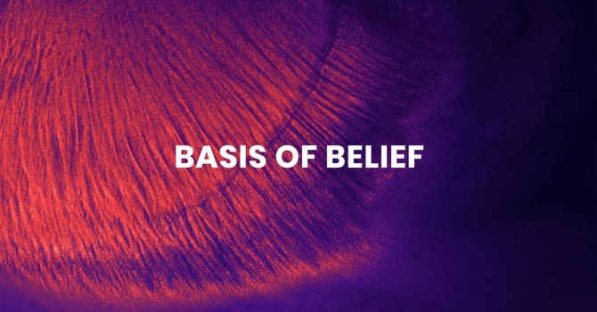 Basis of Belief