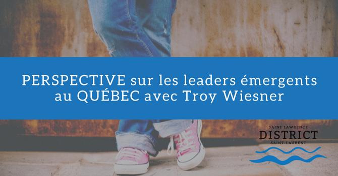 Perspective sur les leaders émergents au Québec avec Troy Wiesner image