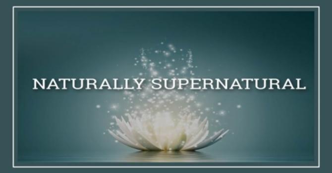 A Supernatural Mindset