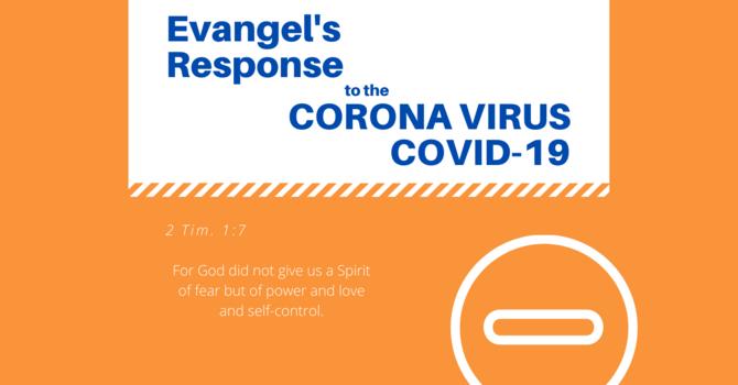 Evangel's Response to the Coronavirus (Covid-19) image