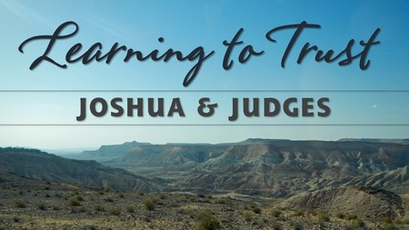 Joshua & Judges