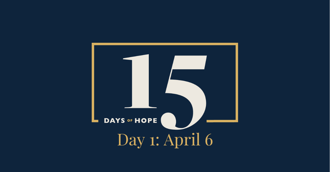 15 Days of Hope Devotional: Day 1 image