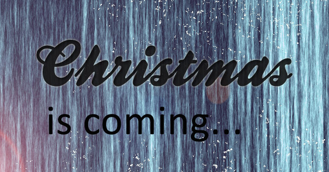 Christmas is Coming image