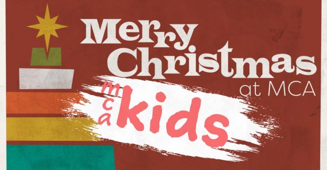 Christmas 2017 - MCA Kids image