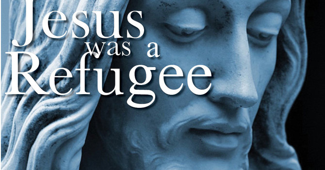 Jesus was a Refugee image