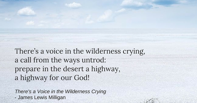 Advent Carol ~ There's a Voice in the Wilderness Crying image