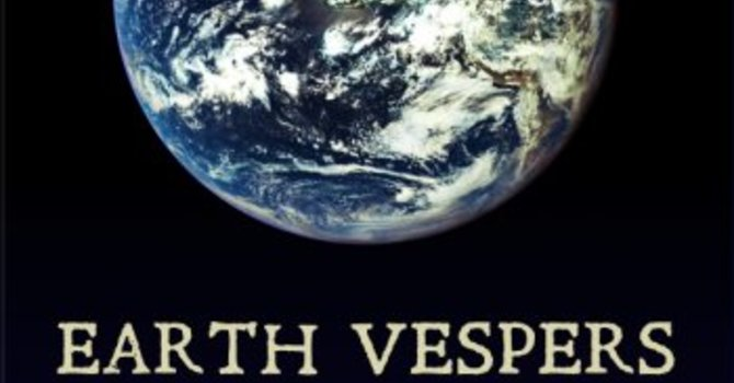 Earth Vespers: Music for the Living Planet. April 21st. image