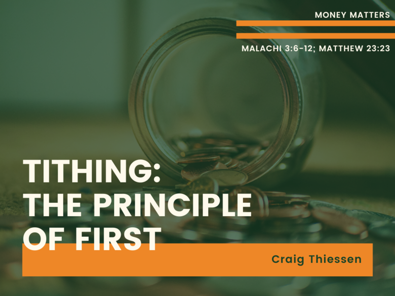 Tithing: The Principle of First