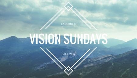Vision Sundays