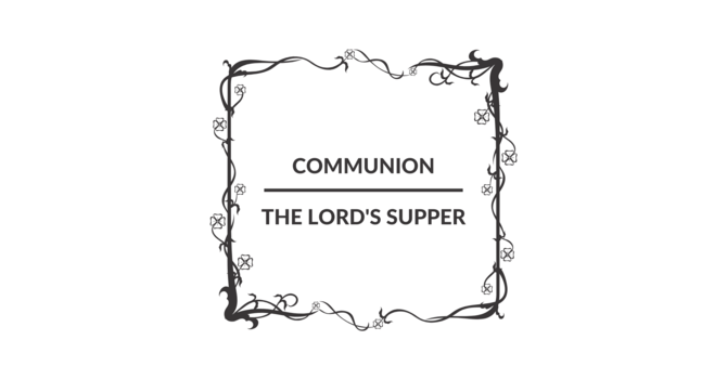 Communion / The Lord's Supper image