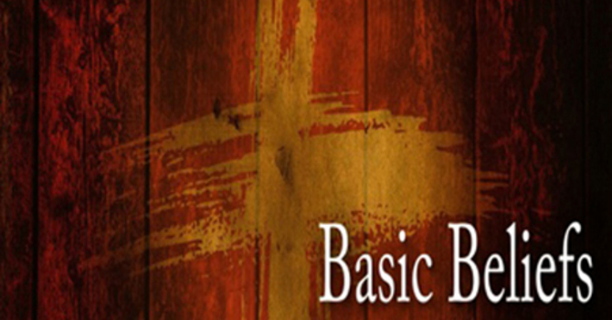 Basic Beliefs - Scripture