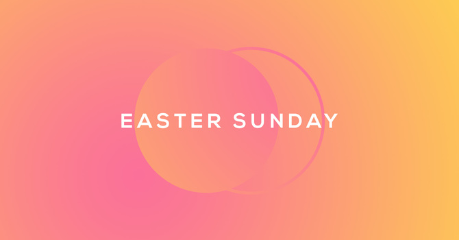 Easter Sunday Celebration ~ with ASL