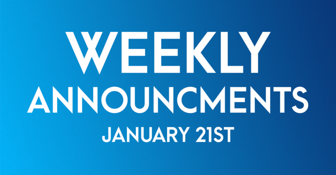 Weekly Announcements - January21st image