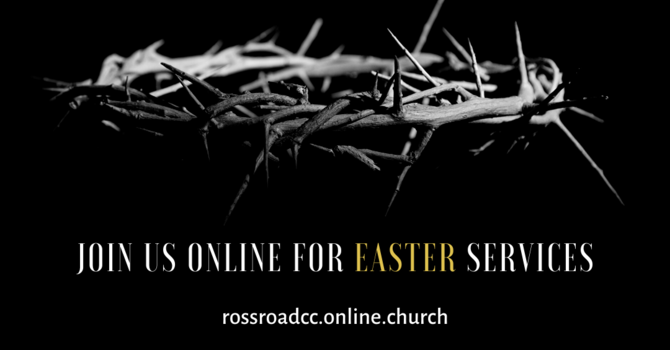 Good Friday and Easter Sunday Service Times image