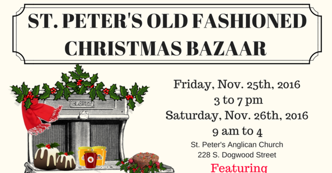 Calling all volunteers to St. Peter's Old Fashioned Christmas Bazaar image
