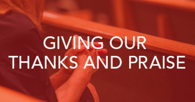 Giving our Thanks and Praise