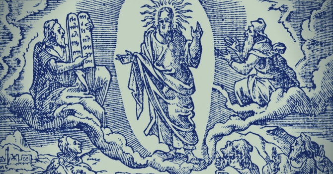Listen to Him—The Transfiguration of Our Lord