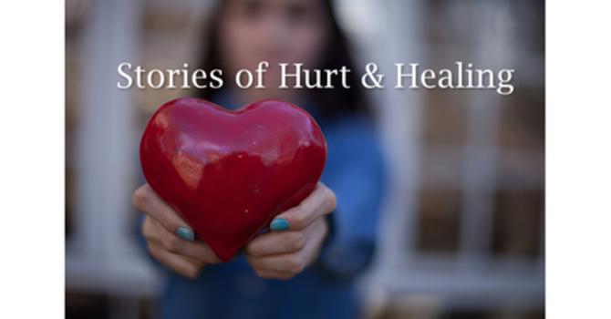 Stories of Hurt & Healing image