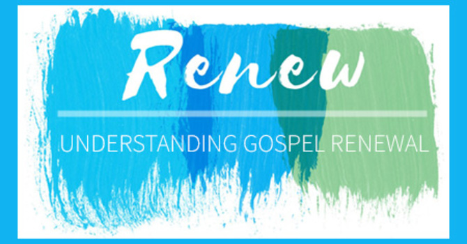 Gospel Renewal and the Story of the Universe