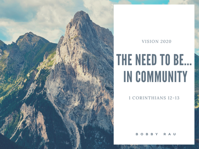 The Need To Be...In Community