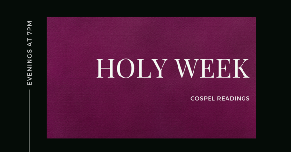 Holy Week Readings